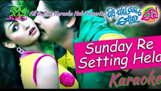 Sunday Re Setting Hela Karaoke || Allin1karaoke Hub || pbinayaka4u