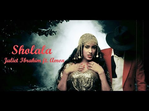 0 - Sholala - Juliet Ibrahim ft Amon (Official Video) +mp3/mp4 download