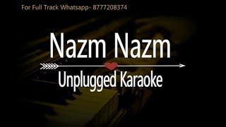 Nazm Nazm | Bareilly Ki Barfi | Unplugged Karaoke