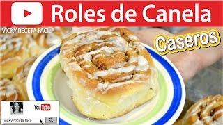 ROLES DE CANELA | Vicky Receta Facil