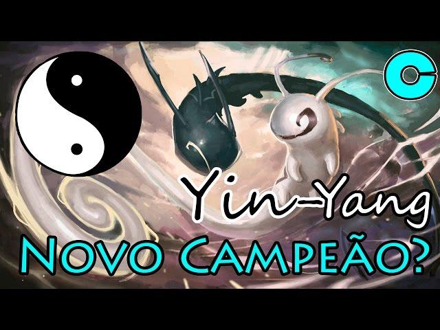 novo campeão? Yin-Yang?