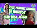 MOP KIDS - SWEET BANGET!! CICI NARIK MOBIL SI BONTOT BIAR BISA JALAN