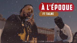 Смотреть клип Lferda Ft. Tagne - À L'époque