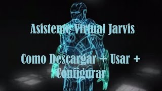 Descargar E Instalar Asistente Virtual Jarvis Para Windows 7