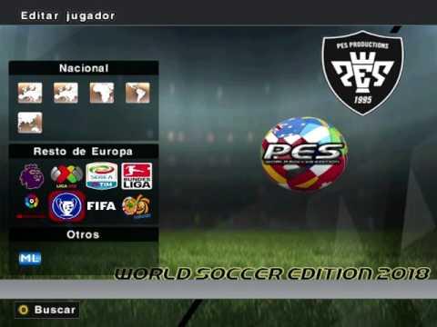 Pes 6 Parche World Soccer Edition Actualizacion 2017-2018