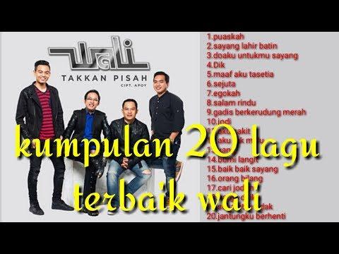 Lagu Wali Full Album Terbaik/ Musik Indonesia /wali Band