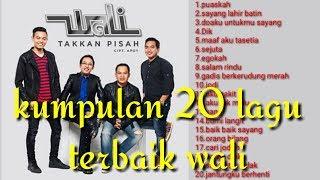 Lagu wali full album terbaik musik indonesia wali band