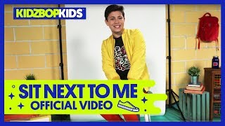 Смотреть клип Kidz Bop Kids - Sit Next To Me