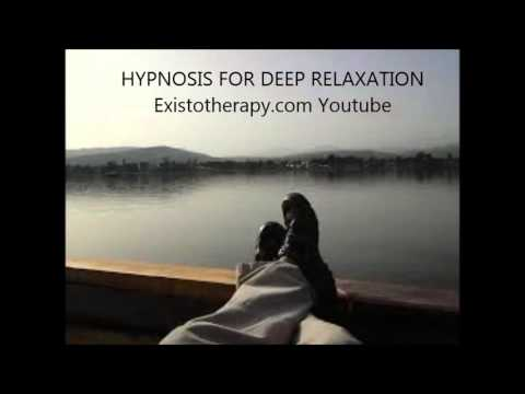 Hypnosis for Deep Relaxation - Female Voice - Existotherapy.com