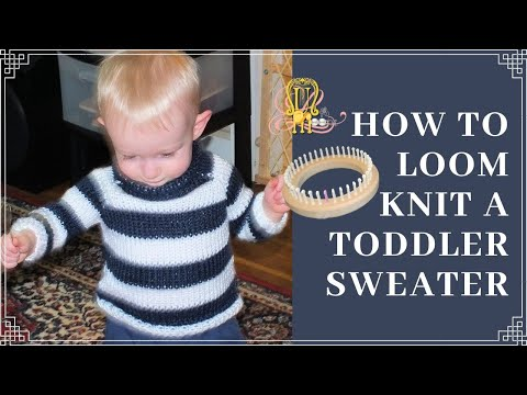 How To Loom Knit A Toddler Sweater Youtube