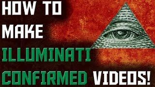 Download How To Make Illuminati Confirmed Videos Like Peladophobian