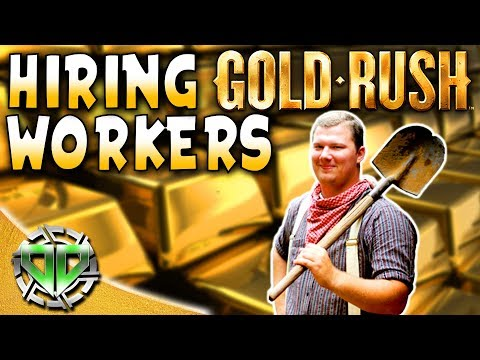 Gold Rush The Game : HIRING WORKERS!  NEW UPDATE! BIG GOLD HAUL! (PC Lets Play)