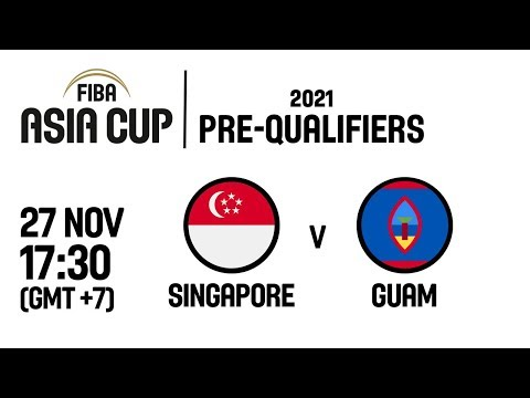 Singapore v Guam - Full Game - FIBA Asia Cup 2021 Pre-Qualifiers  2019