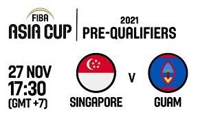 Singapore v Guam - Full Game - FIBA Asia Cup 2021 Pre-Qualifiers  2019