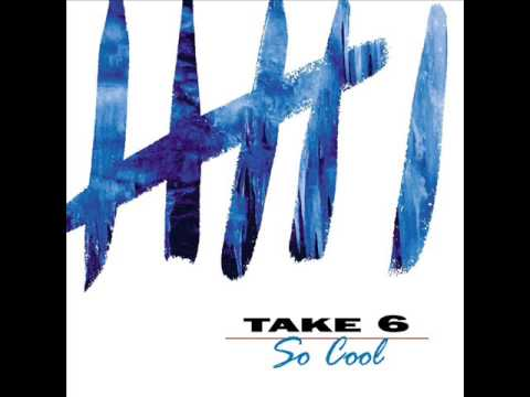 take 6 - if you only knew