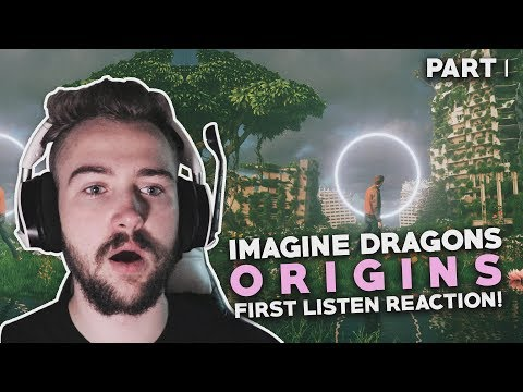 Imagine Dragons | Origins First Listen Reaction! | Part 1 Mp3