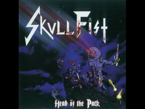 Skull Fist - Head of the Pack - Japanese Edition (Full Album) - 2011