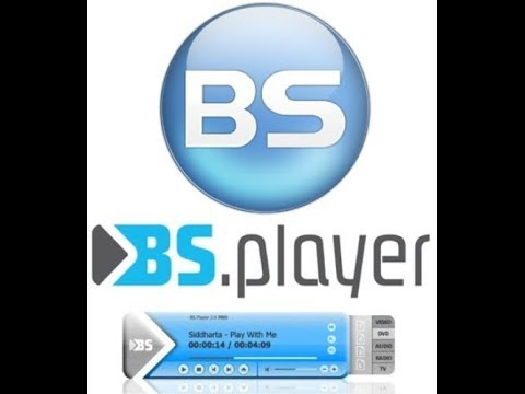How To Download BS.Player Pro v2.71 Build 1081 Video 720p July 2017