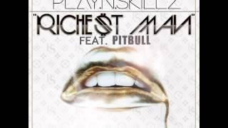 Play-N-Skillz feat. Pitbull - Richest Man (AUDIO)