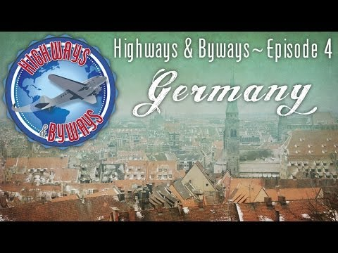 Highways and Byways, Episode 04 - Germany