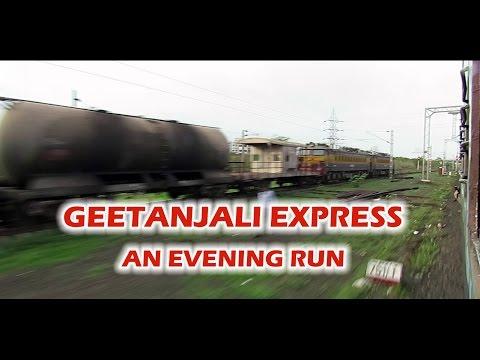 Onboard GEETANJALI Express - An Evening Journey : INDIAN RAILWAYS