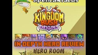 kingdom rush origins in depth hero review faustus vez nan bravebark xin denas the rest