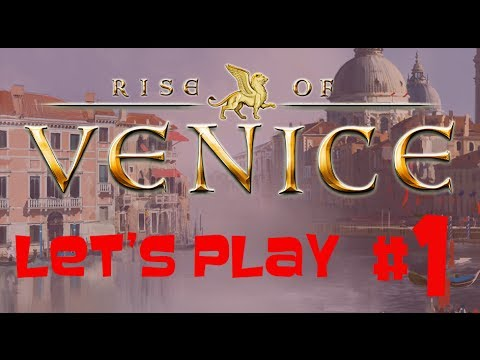 Let's Play Rise of Venice #1 |