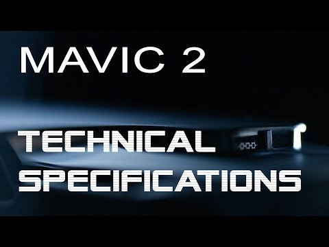 DJI Mavic 2 Technical Specifications & Features - Aka DJI Mavic 2 Pro - New Release, What To Expect