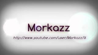 Intro pour Morkazz
