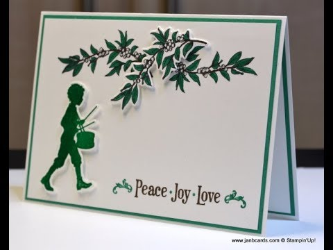No.319 - Drummer Boy: Peace . Joy . Love - JanB UK Stampin'