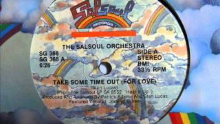 The Salsoul Orchestra Feat. Jocelyn Brown - Take Some Time Out (For Love)