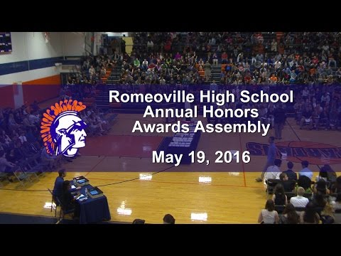 Romeoville High School Annual Honors Awards Assembly 2016