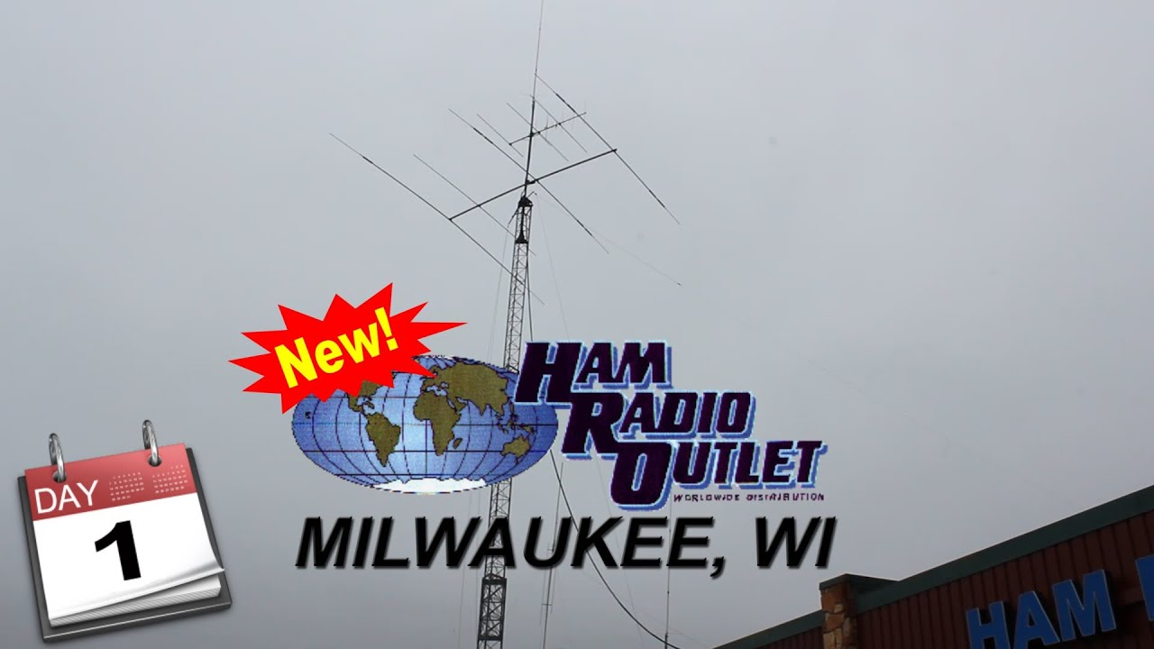 Ham Radio Outlet - Milwaukee, WI (Day 1)