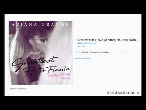 [#FanMade] Ariana Grande - Greatest Hits Finale / Whitney Houston Medley (DOWNLOAD MP3)