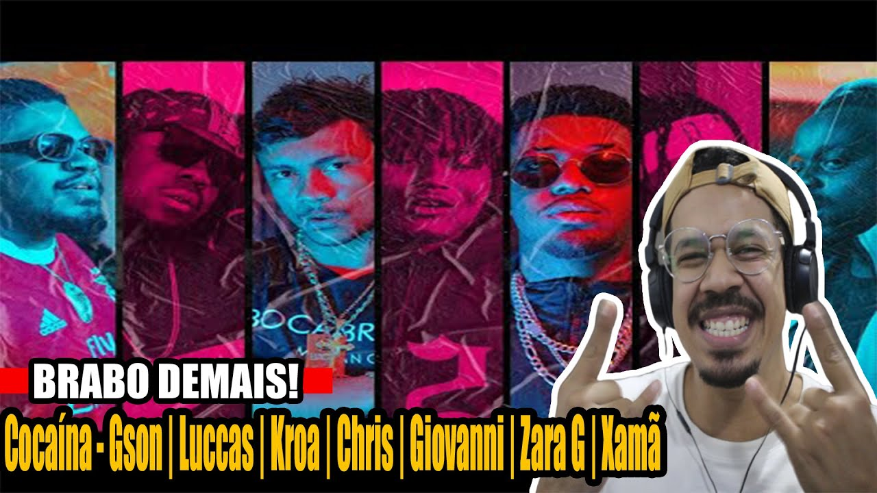 Cocaína - Gson | Luccas | Kroa | Chris | Giovanni | Zara G | Xamã [Reação/Análise]
