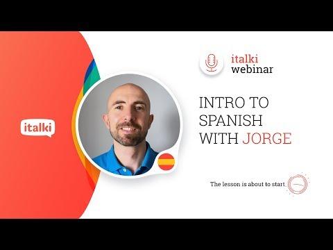 italki Webinar - Intro to Spanish with Jorge