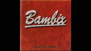 Bambix - What's in a Name (2000) - Full Album