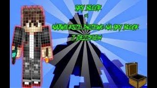 Minecraft:Skyblock #01-Najwieksze Drzewo Na SkyBlock /w Dezzyl