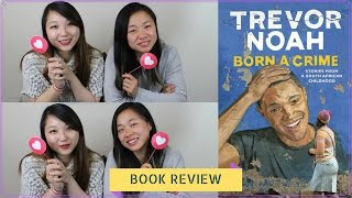 born a crime trevor noah book review