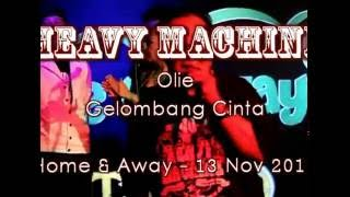 Gelombang Cinta, Olie, Heavy Machine 2016