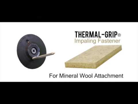Thermal-Grip® Impaling Fastener Videos