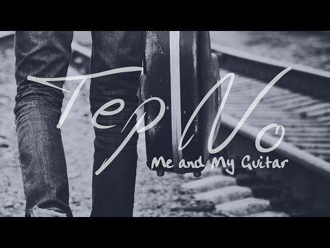 Tep No - Me And My Guitar (Cover Art)