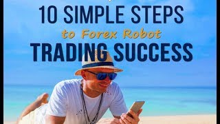 1 Free Forex EA trading Course Pdf Download. 10 simple steps to Forex robot trading success.