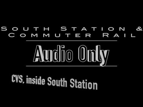 Sounds of South Station, CVS, and riding the MBTA Commuter Rail
