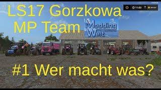 LS17 | Gorzkowa MP | Team ModdingWelt | #1 Wer macht was?