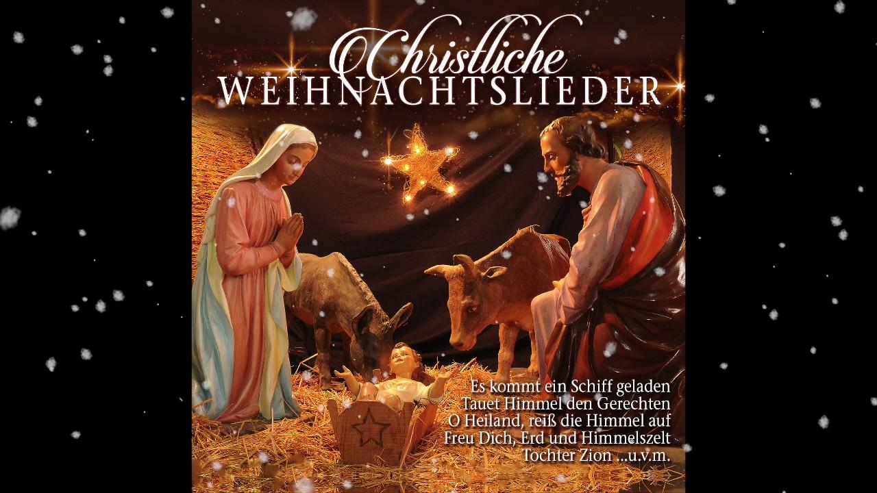 Christliche Bilder Weihnachten.Christliche Weihnachtslieder