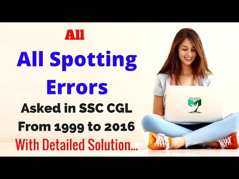 |Part #1| All Spotting Errors asked in SSC CGL from 1999 to 2016