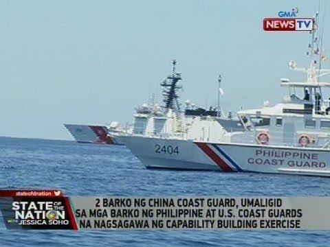 SONA: 2 barko ng China Coast Guard, umaligid sa mga barko ng Philippine at U.S. Coast Guards...