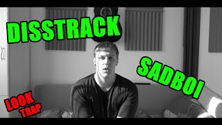 "DISSTRACK SADBOI (LOOK TRAP) Video Official ""(Prod. Call Me G)"""