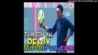 Tu Hi Toh Hai Remix by Dj Notorious - Holiday-(MirchiFun.Mobi)
